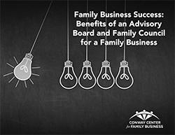 Family Business Success: Benefits of an Advisory Board and Family Council for a Family Business