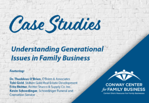 Conway Center Case Study Understanding Generational Issues in Family Business