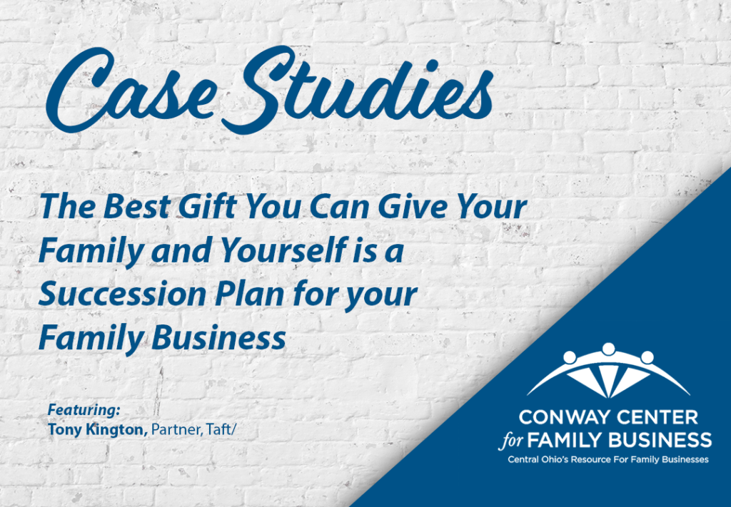 Conway Center Case Study Succession Plan for Family Business